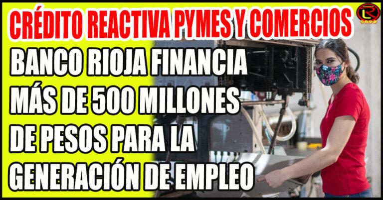 Créditos impulsados por el Gobierno a través de Banco Rioja con garantía de FOGAPLAR