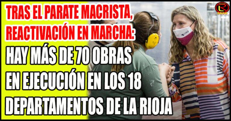 Se reactivan en la Provincia todas las obras que se frenaron durante la Gestión de Macri