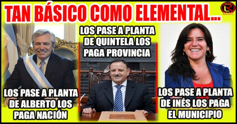 Si Provincia NO paga, los reclamos son para Quintela no para Alberto; si el Municipio no paga, los reclamos son para Inés